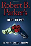 img - for Robert B. Parker's Debt to Pay (A Jesse Stone Novel) book / textbook / text book