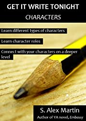 Get it Write Tonight: Characters (GWT Tips Book 1)