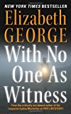 With No One As Witness, Elizabeth George, 0060545615