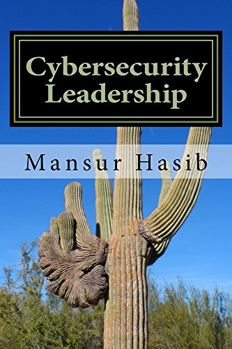 Download Cybersecurity Leadership: Powering the Modern Organization Pdf