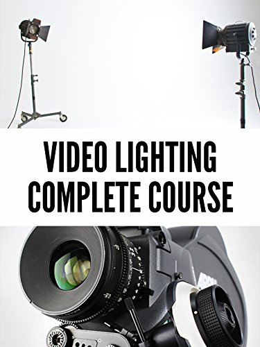 Video Lighting - The Complete