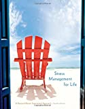 img - for Stress Management for Life: A Research-Based Experiential Approach book / textbook / text book