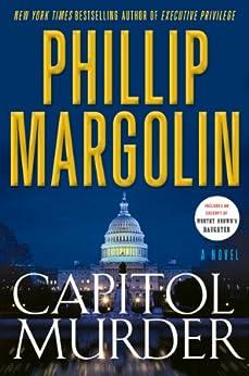 Capitol Murder (Dana Cutler Book 3) by [Margolin, Phillip]