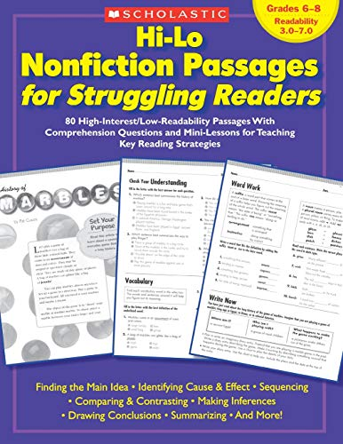 - Hi-Lo Nonfiction Passages for Struggling Readers: Grades 6–8: 80 High-Interest/Low-Readability Passages With Comprehension Questions and Mini-Lessons for Teaching Key Reading Strategies