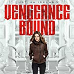 Vengeance Bound | Justina Ireland