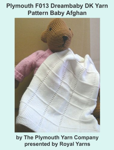 Plymouth F013 Dreambaby DK Yarn Pattern Baby Afghan (I Want To Knit) -