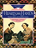 img - for Hearts and Hands: Women, Quilts, and the American Society book / textbook / text book