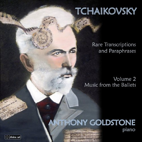 Tchaikovsky: Rare Transcriptions and Paraphrases (Music from the Ballets), Vol. 2