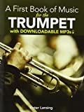 A First Book of Music for the Trumpet with Downloadable MP3s, Dover and Peter Lansing, 0486493679