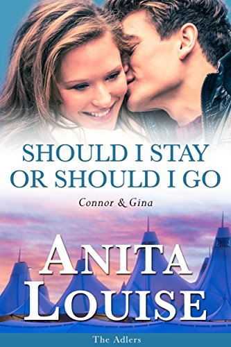 Should I Stay or Should I Go: Connor & Gina (The Adlers Book 4)