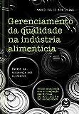 capa de Gerenciamento da Qualidade na Indústria Alimentícia: Ênfase na Segurança dos Alimentos