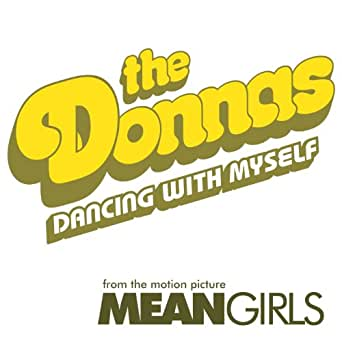 Dancing with Myself (Single Version) by The Donnas on Amazon