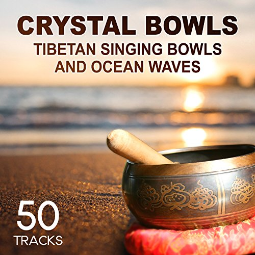 50 tracks crystal bowls tibetan singing bowls and ocean waves sounds for. Black Bedroom Furniture Sets. Home Design Ideas