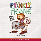 Frankly, Frannie: Doggy Day Care | A. J. Stern