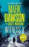 #3: Witness X: A Group Fifteen Novella (Group Fifteen Files Book 2)