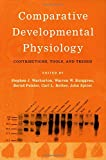 img - for Comparative Developmental Physiology: Contributions, Tools, and Trends book / textbook / text book