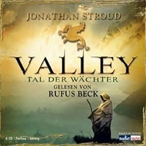 Valley: Tal der Wächter Hörbuch