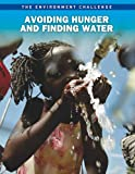 Avoiding Hunger and Finding Water, Andrew Langley, 1410942988
