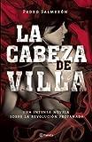 La Cabeza de Villa, Pedro Salmeron, 6070714903
