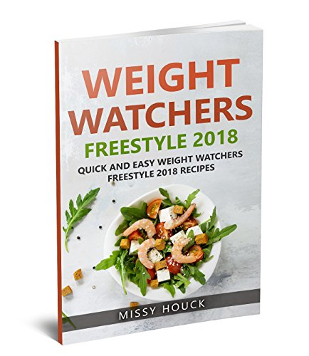 Weight Watchers Freestyle: Weight Watchers Freestyle 2018: Weight Watchers Freestyle Cookbook: Quick and Easy Weight Watchers Freestyle 2018 Recipes cover