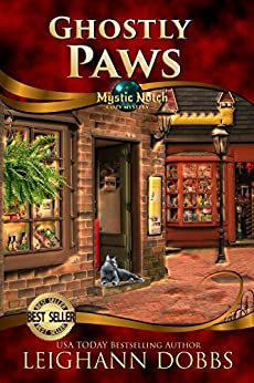 Ghostly Paws (Mystic Notch Cozy Mystery Series Book 1) by [Dobbs, Leighann]