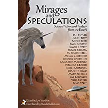 Mirages and Speculations: Science Fiction and Fantasy from the Desert