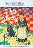 The Stray, Dick King-Smith, 0780786874
