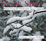 img - for Snow, Snow: Winter Poems for Children book / textbook / text book