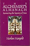 img - for The Alchemist's Almanach: Reweaving the Tapestry of Time book / textbook / text book