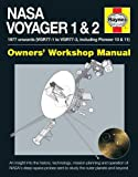 NASA Voyager 1 & 2 Owners' Workshop Manual: 1977 Onwards (Including Pioneer 10 & 11)