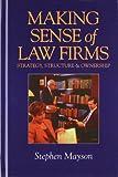 Making Sense of Law Firms, Stephen Mayson, 1854317008