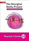 The Shanghai Maths Project Teacher's Guide Year 1