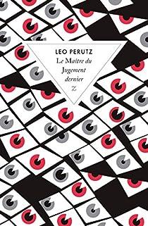 Le Maître du Jugement dernier par Perutz