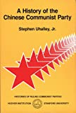 A History of the Chinese Communist Party, Stephen Uhalley, 081798612X