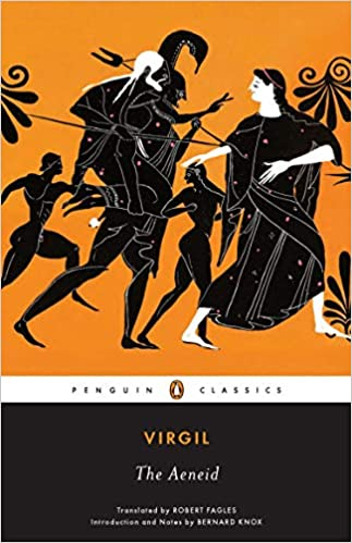 Amazon.com: The Aeneid (Penguin Classics) (9780143106296): Virgil, Fagles,  Robert, Knox, Bernard: Books