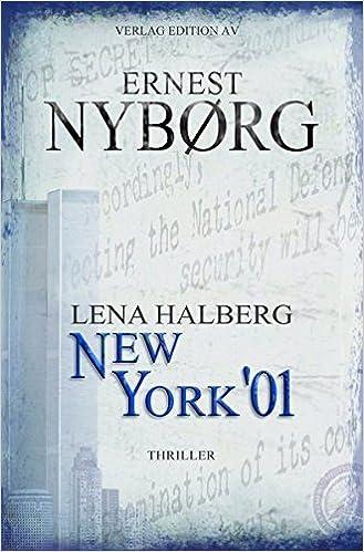 https://smile.amazon.de/LENA-HALBERG-NEW-YORK-Thriler/dp/3868411283/ref=sr_1_2?ie=UTF8&qid=1493135286&sr=8-2&keywords=lena+halberg