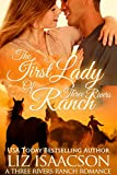The First Lady of Three Rivers Ranch: Christian western romance (Three Rivers Ranch Romance Book 8)