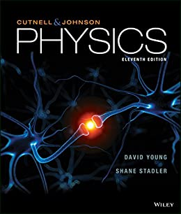 Physics 11th edition john d cutnell kenneth w johnson david physics 11th edition by john d cutnell kenneth w johnson fandeluxe Image collections