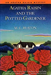 Agatha Raisin and the Potted Gardener (Agatha Raisin Mysteries Book 3)