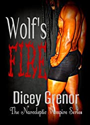 Wolf's Fire (A Novella of The Narcoleptic Vampire Series Vol. 3.2)