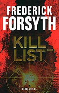 Kill list, Forsyth, Frederick