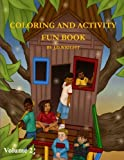 Coloring and Activity Fun Book Volume 2 by J.D.Wright