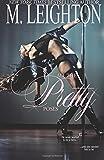 All the Pretty Poses (Pretty Series) (Volume 2)