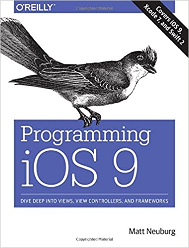Book Programming iOS 9: Dive Deep into Views, View Controllers, and Frameworks