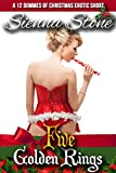 Five Golden Rings: Female Domination Erotic Short (12 Dommes of Christmas Book 5)
