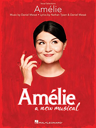 Amelie: A New Musical: Vocal Selections