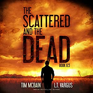 The Scattered and the Dead, Book 0.5 Audiobook