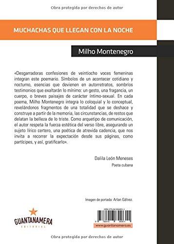 Muchachas que llegan con la noche (Spanish Edition): Milho Montenegro: 9788416849611: Amazon.com: Books