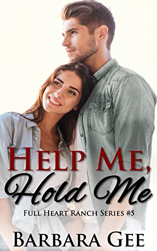 help-me-hold-me-full-heart-ranch-series-5