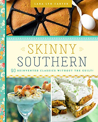 Skinny Southern by Lara Lyn Carter